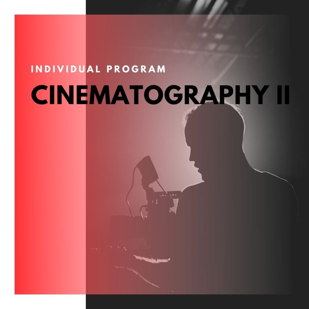 Institute of Technology - In Canada - ITD Canada - Cinematography II