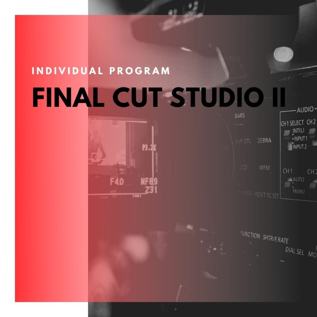 Institute of Technology - In Canada - ITD Canada - Final Cut Studio II