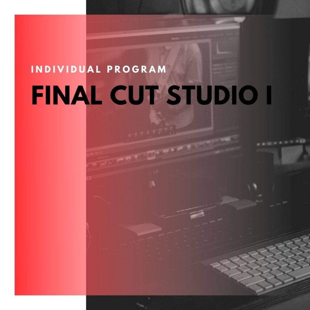 Institute of Technology - In Canada - ITD Canada - Final Cut Studio I