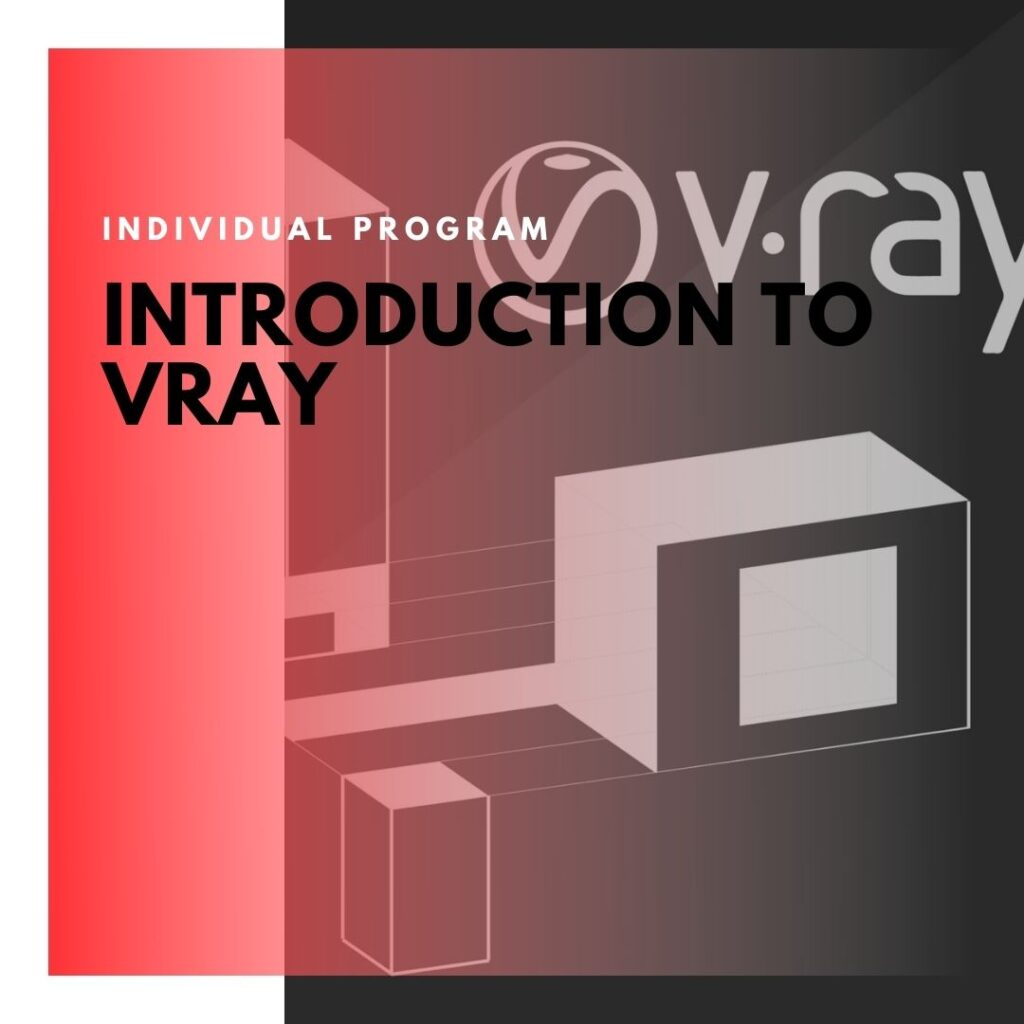 Institute of Technology - In Canada - ITD Canada - Introduction To VRAY