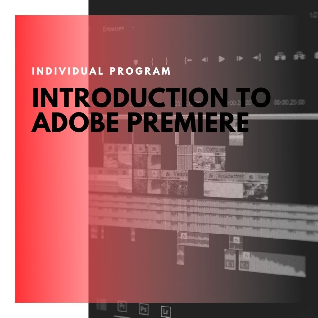 Institute of Technology - In Canada - ITD Canada - Introduction To Adobe Premiere