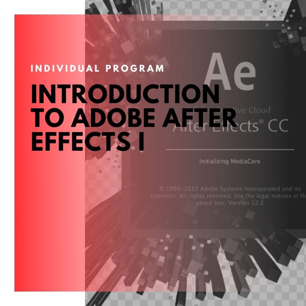 ITD Canada - Introduction To Adobe After Effects I