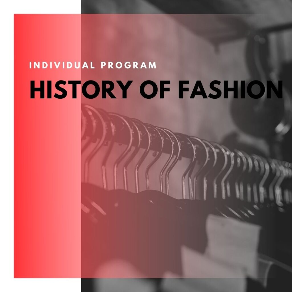 Institute of Technology - In Canada - ITD Canada - History Of Fashion