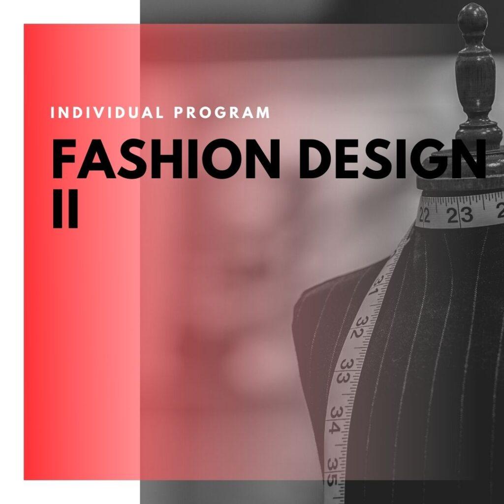 Institute of Technology - In Canada - ITD Canada - Fashion Design II