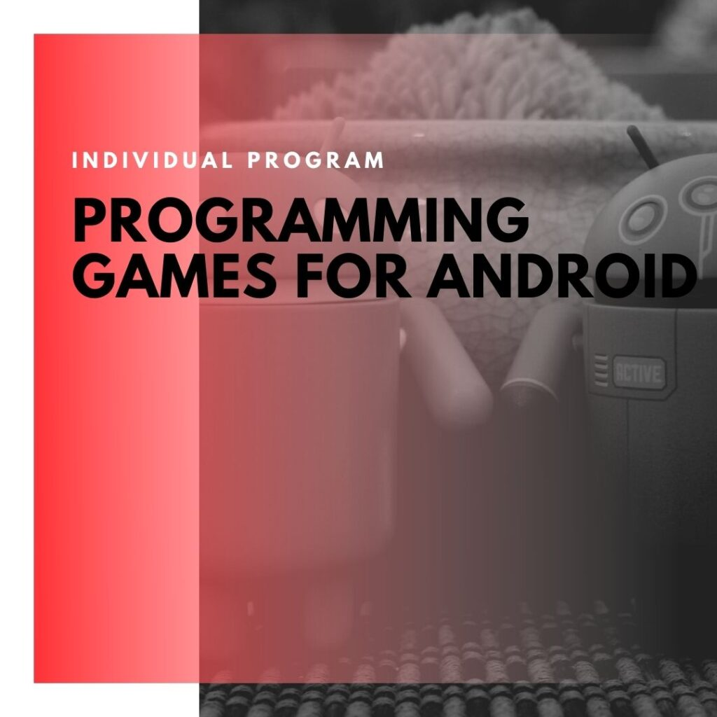 Institute of Technology - In Canada - ITD Canada - Programming games for android
