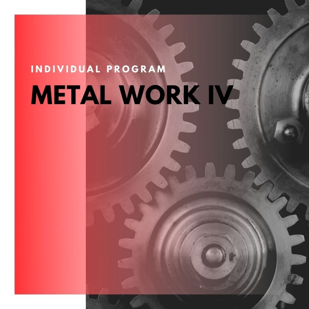 Institute of Technology - In Canada - ITD Canada - Metal Work IV