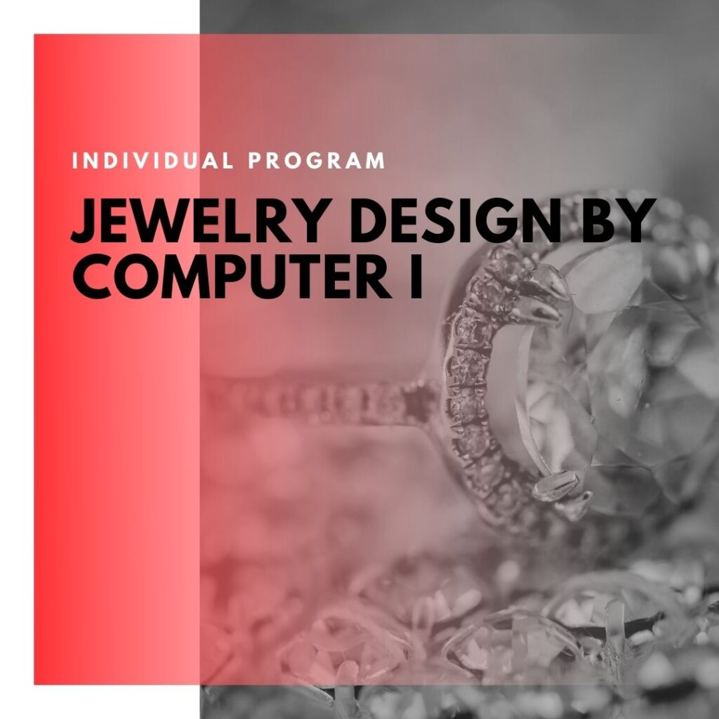 Institute of Technology - In Canada - ITD Canada - Jewelry Design By Computer I
