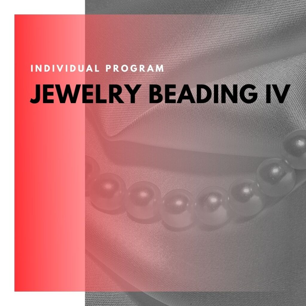 Institute of Technology - In Canada - ITD Canada - Jewelry Beading IV