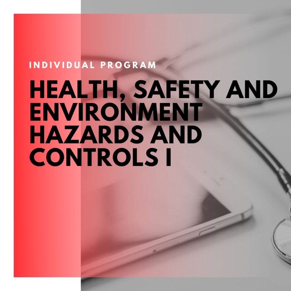 Institute of Technology - In Canada - ITD Canada - Health safety & environment hazards and controls 1