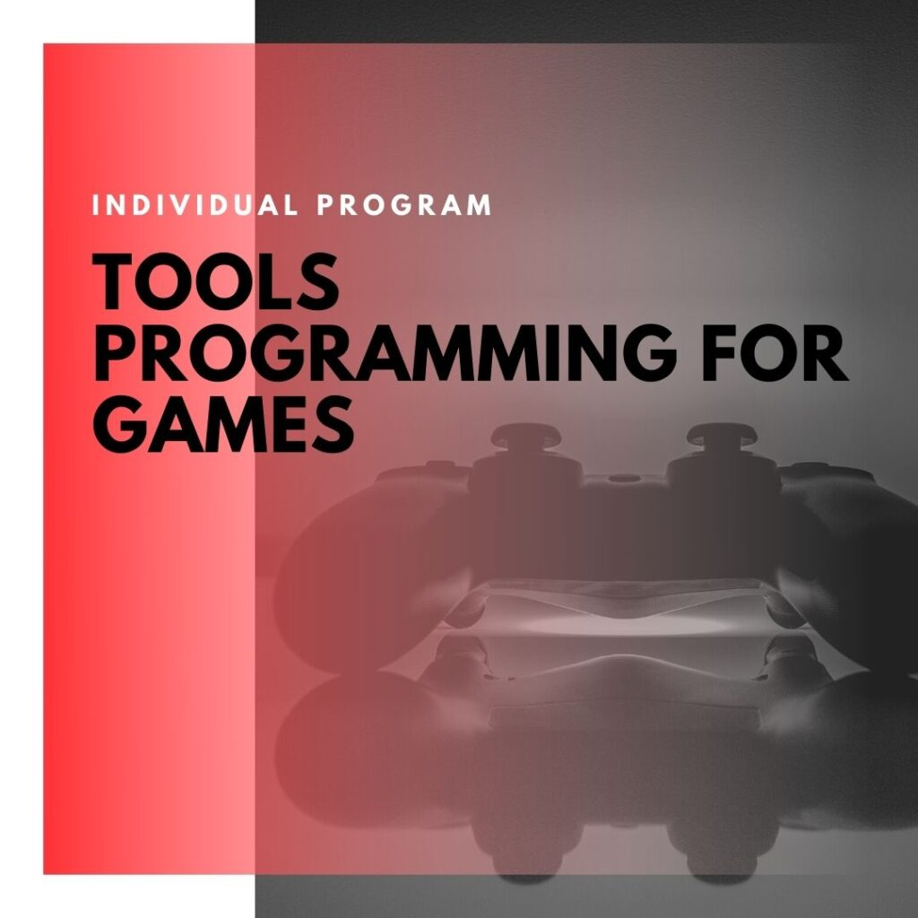 Institute of Technology - In Canada - ITD Canada - Tools Programming For Games