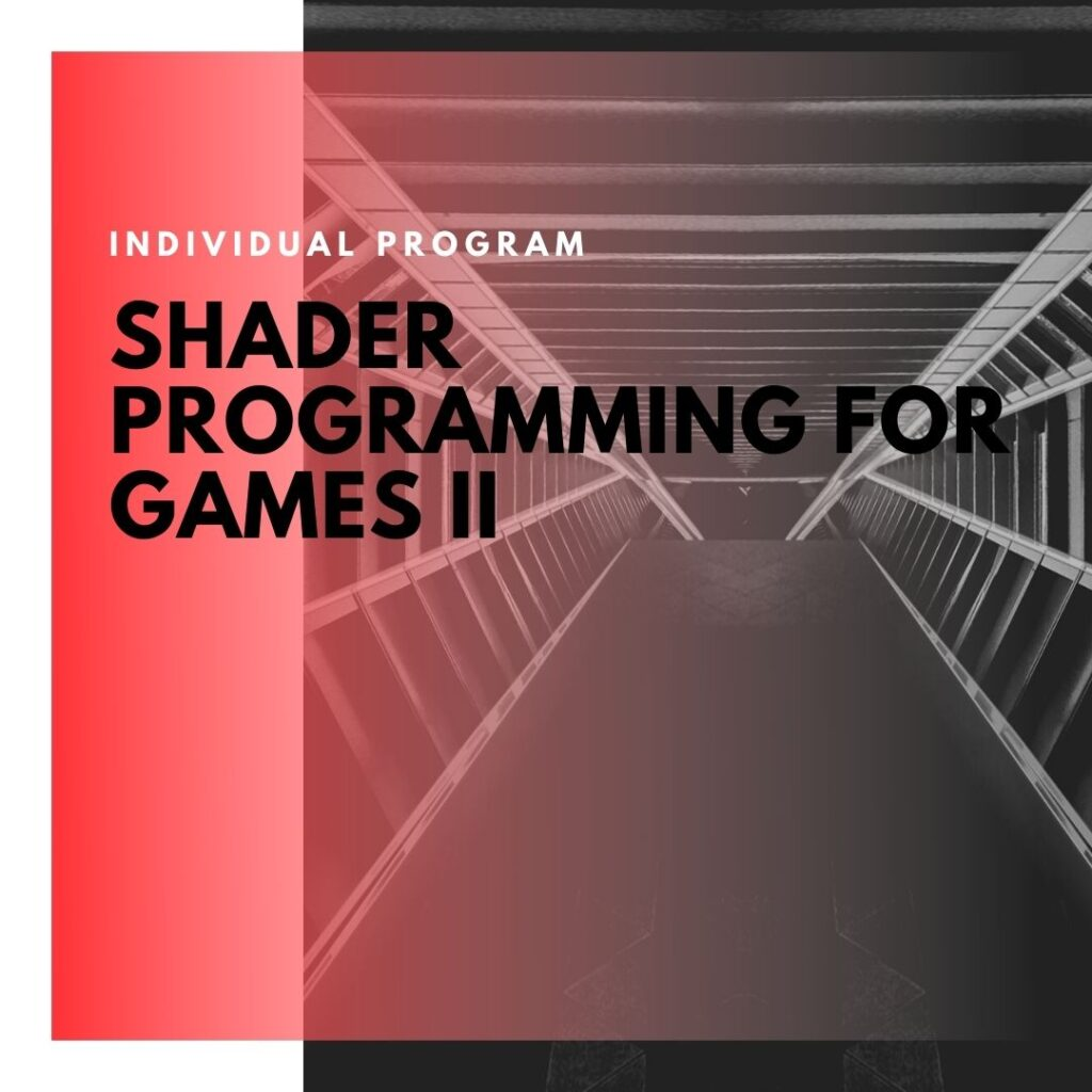 Institute of Technology - In Canada - ITD Canada - Shader Programming For Games II