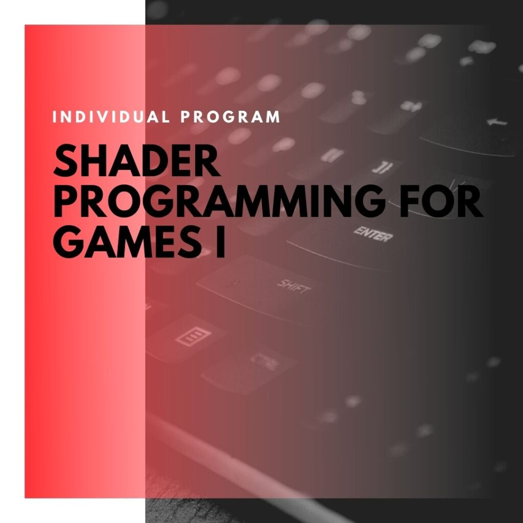 ITD Canada - Shader Programming For Games IInstitute of Technology - In Canada - ITD Canada -