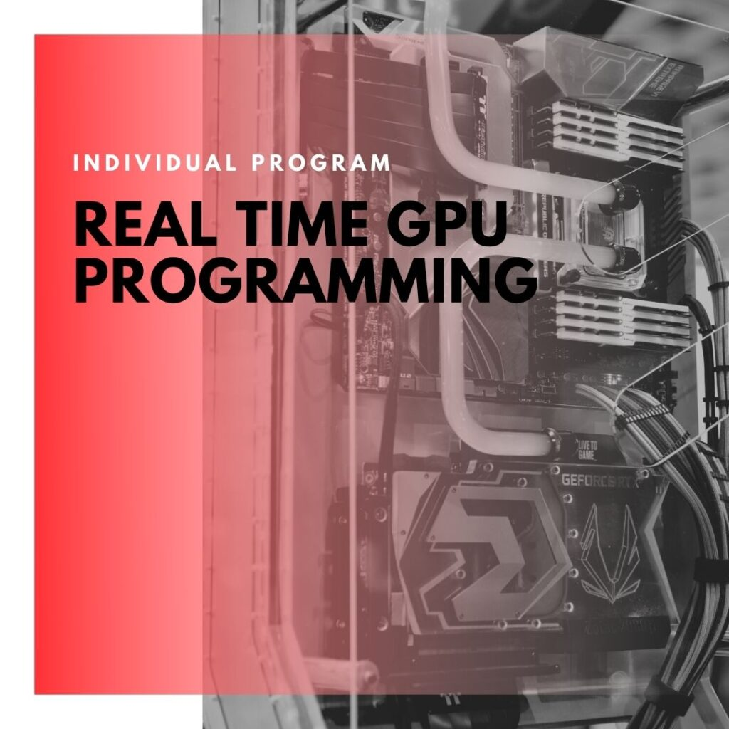 Institute of Technology - In Canada - ITD Canada - Real Time GPU Programming